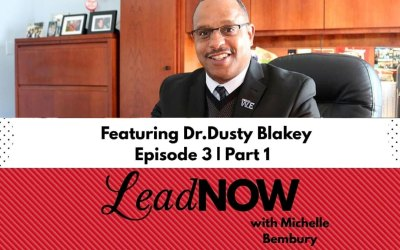 Dr. Blakey en Lead Now Podcast