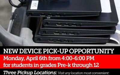 New Device Pickup Opportunity: Monday, April 6th from 4:00-6:00 PM