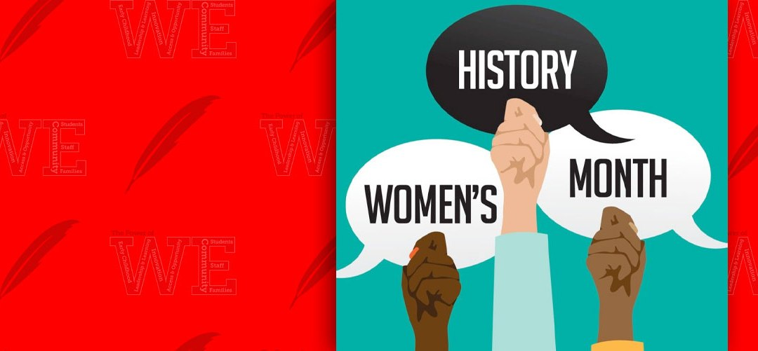 WE Celebrate: Women's History Month
