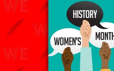 Celebramos: Mes de la Historia de la Mujer