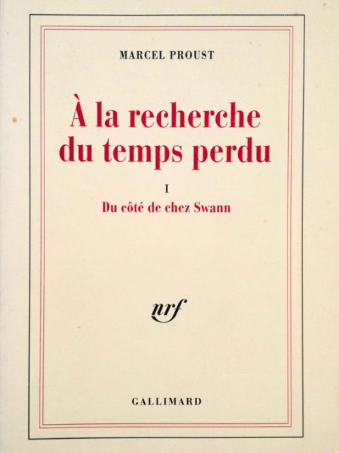 Marcel Proust - Du côté de chez Swann - Gallimard