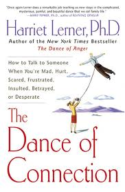The Dance of Connection - Harriet Lerner