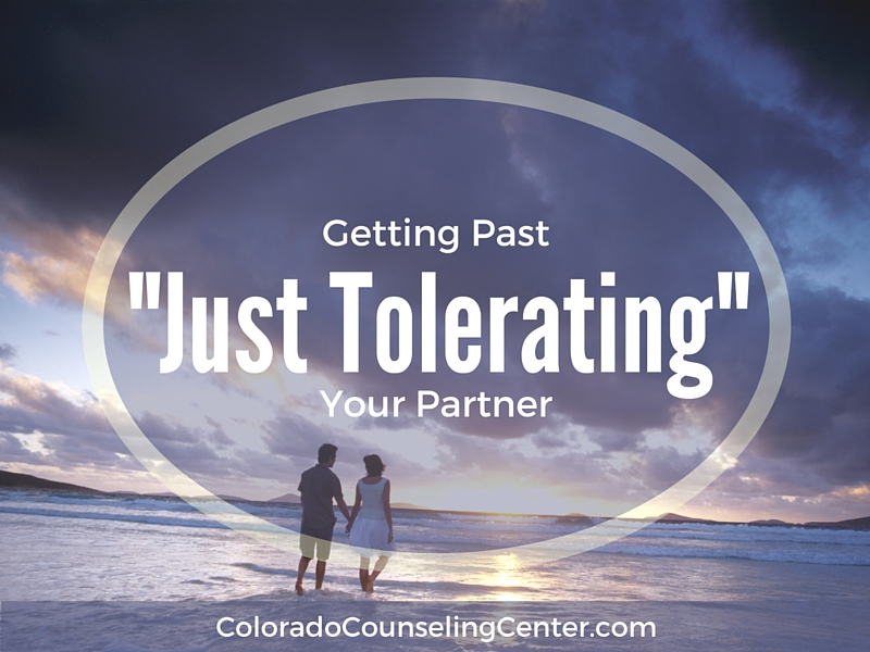 Getting Past -Just Tolerating- Your Partner