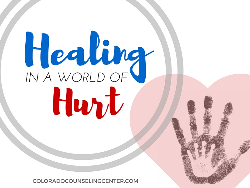 Healing in a World of Hurt