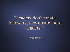 leaders Tom Peters quote