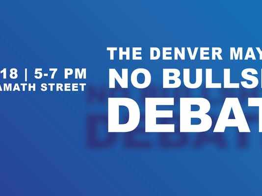 4/18/19 – Denver Mayoral No Bullsh*t Debate