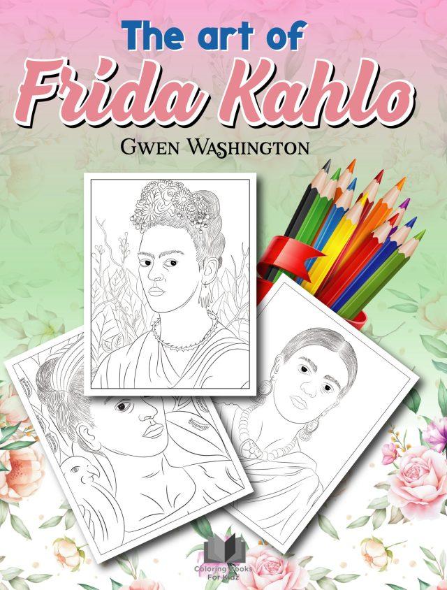 Frida Kahlo Coloring Sheets – Coloring Books for Kidz