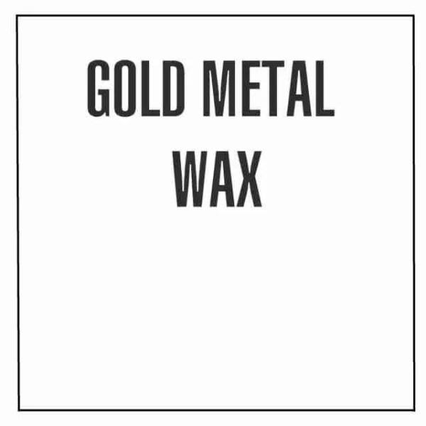 Gold Metal Wax