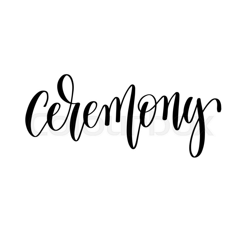 Ceremony Hand Lettering Romantic Quote To Valentines Day