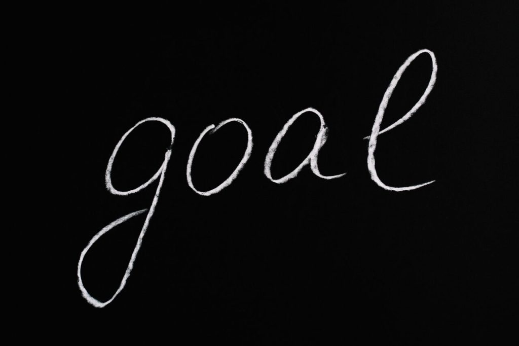 Focus on one main goal