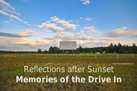 Memories of the Drive In