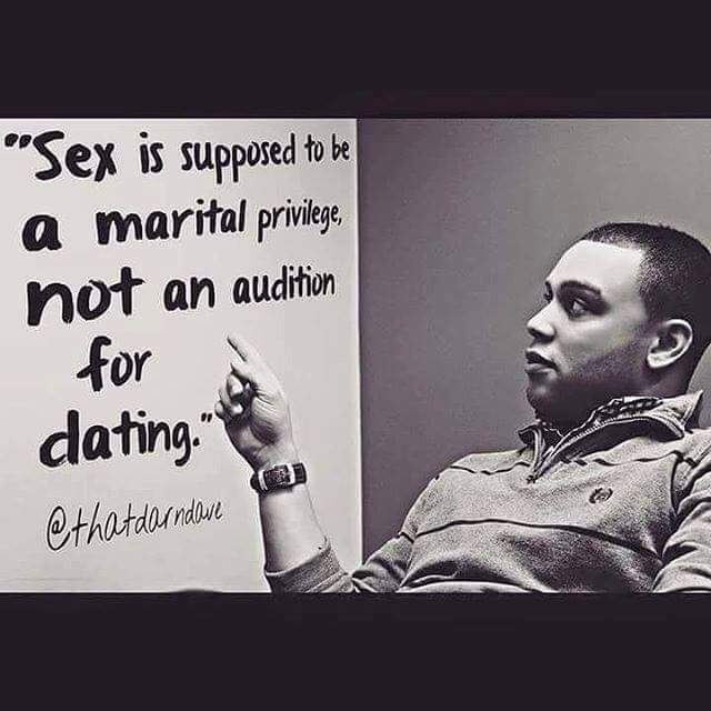 Sex is a marital privilege, not an audition for dating