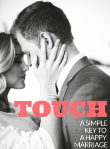 Touch - A Simple Key to a Happy Marriage2