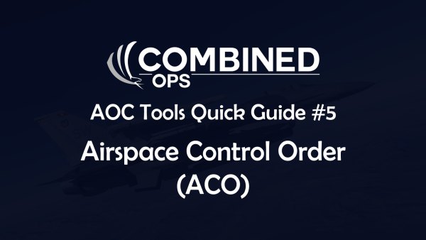 Aoc Tools Quick Guides 4 And 5 Unit Remarks And Aco Combined Ops