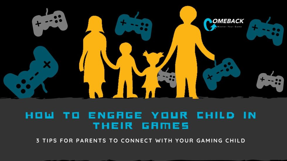 How to Engage your Child in Their Games