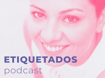 Etiquetados Podcast