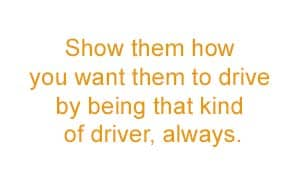 safe driving for teenage drivers be a safe driving example
