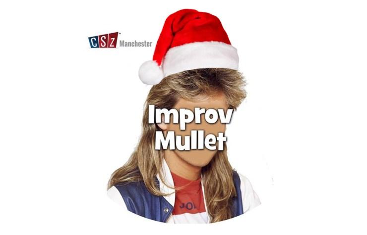 Improv Mullet Manchester