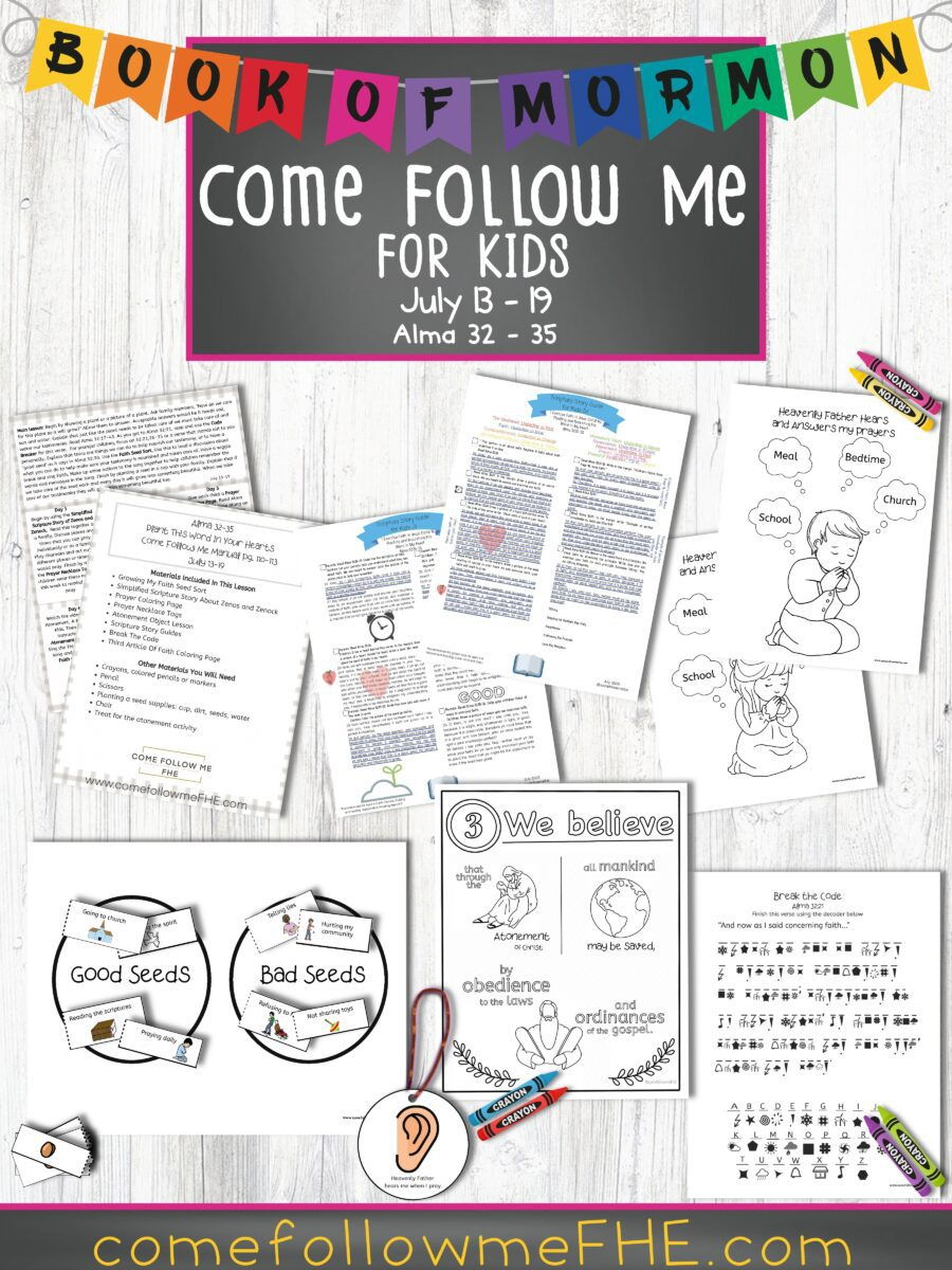 July 13 - July 19 Come Follow Me Lesson for Kids: Plant This Word in Your Hearts, a lesson featured  by Come Follow Me FHE.