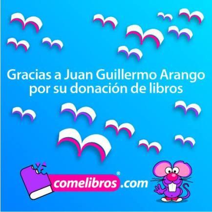 Gracias a Guillermo Arango.