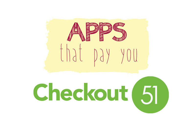 Apps That Pay You - Checkout 51