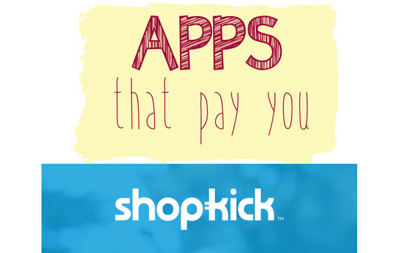 Apps that pay you - shopkick - get paid to walk into stores