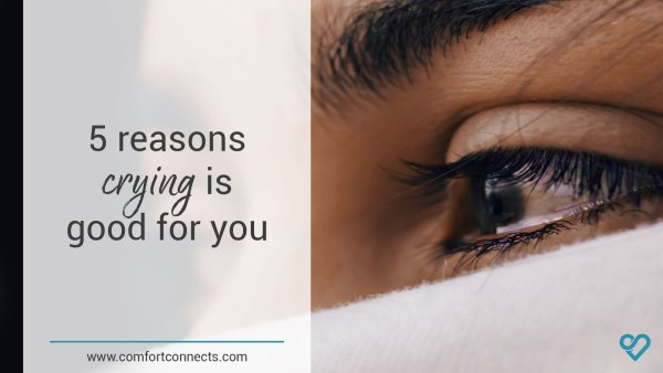 5 reasons why crying is good for you