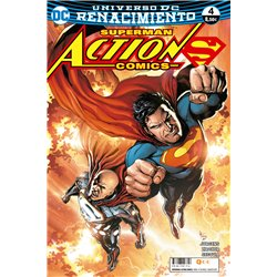 SUPERMAN: ACTION COMICS NÚM. 4 (RENACIMIENTO)