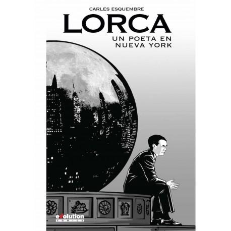 LORCA. UN POETA EN NUEVA YORK (NUEVA EDICION)