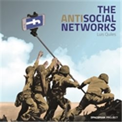 THE ANTISOCIAL NETWORKS