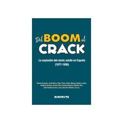 Del boom al crack. La explosión del cómic adulto en España