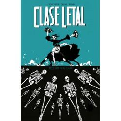CLASE LETAL 6. ESTO NO ES FINAL