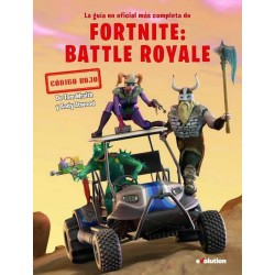FORTNITE: BATTLE ROYALE. GUIA ESTRATEGIA NO OFICIAL