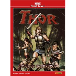 MARVEL FIRST LEVEL 08. THOR JOVENES GUERREROS 01