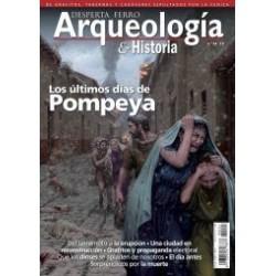 Desperta Ferro Arqueología e Historia nº24 - Los últimos días de Pompeya