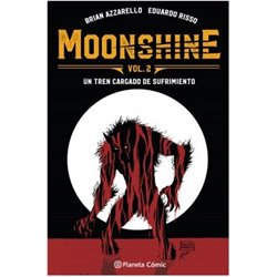 Moonshine nº 02. Un tren cargado de sufrimiento