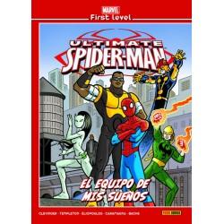 MARVEL FIRST LEVEL 17: ULTIMATE SPIDERMAN: EL EQUIPO DE MIS SUEÑOS