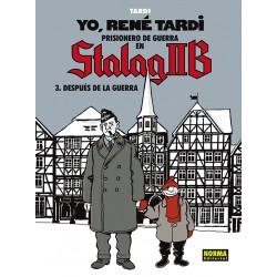 YO, RENÉ TARDI 3. PRISIONERO EN STALAG IIB. DESPUÉS DE LA GUERRA
