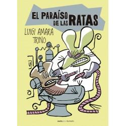 EL PARAÍSO DE LAS RATAS