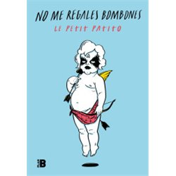 NO ME REGALES BOMBONES