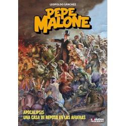 PEPE MALONE: APOCALIPSIS / UNA CASA DE REPOSO EN LAS AFUERAS