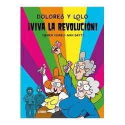 DOLORES Y LOLO 2. ¡VIVA LA REVOLUCION!