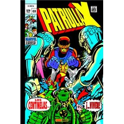 LA PATRULLA-X ORIGINAL 03. LOS CENTINELAS... ¡VIVEN! (MARVEL GOLD)