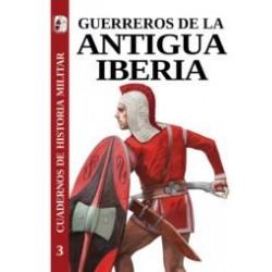 Guerreros de la antigua Iberia. Cuadernos de historia militar nº 03