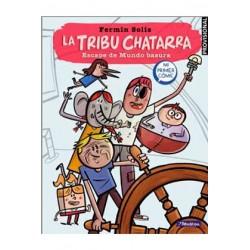 LA TRIBU CHATARRA. ESCAPE DE MUNDO BASURA