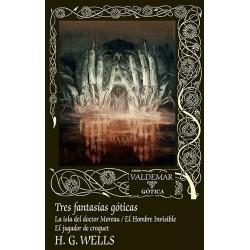 Tres fantasías góticas