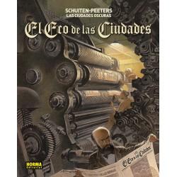 LAS CIUDADES OSCURAS. EL ECO DE LAS CIUDADES