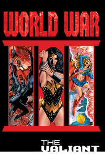 Comic Book Review: World War III Part Two: The Valiant