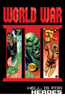 Comic Book Review: World War III Part Three: Hell Is For Heroes