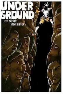 Underground #1 Review